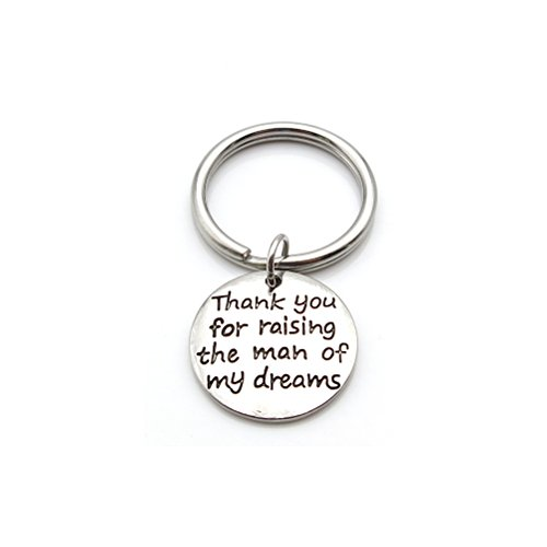 Thank you for raising the man of my dreams Keychain Mother in Law Gift Mothers day Gift