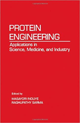 Protein Engineering: Applications in Science, Medicine, and