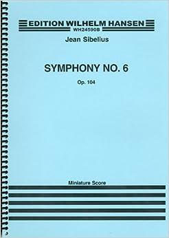 シベリウス: 交響曲 第6番 ニ短調 Op.104/ウィルヘルム・ハンセン社/中型スコア