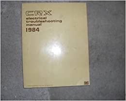 1984 Honda Civic CRX Electrical Troubleshooting Wiring ... on
