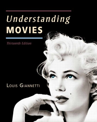 Understanding Movies (13th Edition) by Pearson