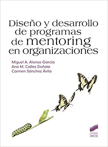 Diseño y desarrollo de programas de mentoring en organizaciones (Spanish Edition) 1st Edition, Kindle Edition