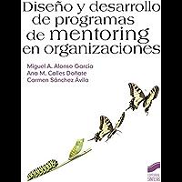Diseño y desarrollo de programas de mentoring en organizaciones