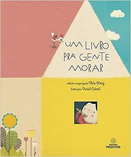 Um Livro Pra Gente Morar - 9788546722914 - Livros na