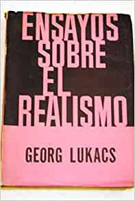 lukacs essay Art for art's sake and proletarian writing, georg lukács 10  the inclusion of  translations of two essays by lukács himselfhelps to give this book an edge.
