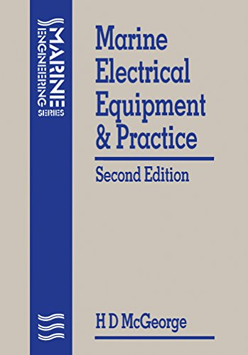 Marine Electrical Equipment and Practice (Marine Engineering Series)