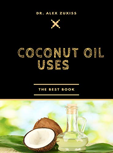 Coconut Oil Uses: Fat Burning - Reduce Heart Disease - Good for the Skin - Frying - Kills Pathogens - Reduces Seizures - Boost Brain Function - Hair Treatment - Reducing Appetite - Removes Make-up