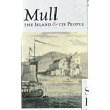Mull: The Island and Its People
