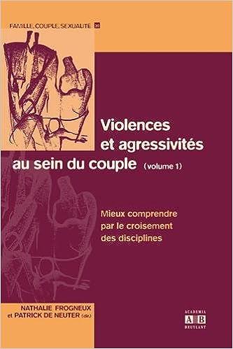 Mobi ebooks téléchargement gratuit Violences et agressivités au sein du couple (Volume 1) en français PDF FB2 2872099123