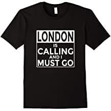 Funny British T-Shirt London is Calling and I Must Go