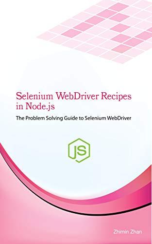 Selenium WebDriver Recipes in Node js: The problem solving