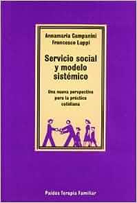 Amazon.com: Servicio social y modelo sistemico / Social Welfare and