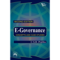 E-GOVERNANCE : CONCEPTS AND CASE STUDIES