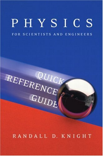 Physics: Quick Reference Guide for Physics for Scientists and Engineers: A Strategic Approach with Modern Physics (chs 1