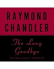 The Long Goodbye: A Philip Marlowe Novel, Book 6
