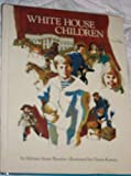 White House Children, Outlet Book Company Staff and Random House Value Publishing Staff, 0517493527