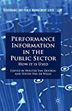 Performance Information in the Public Sector: How