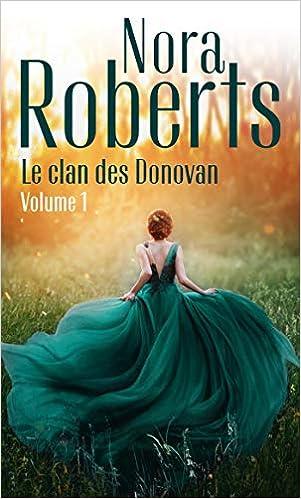 Amazon Fr Le Clan Des Donovan Vol 1 Le Rivage Des Brumes Les Ombres Du Lac Roberts Nora Livres