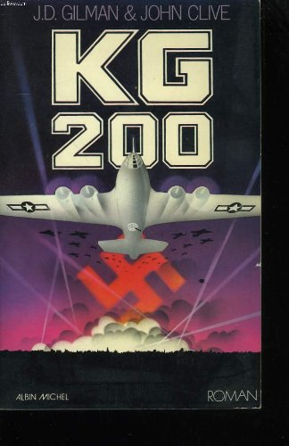 Kg 200 by J.D. Gilman and John Clive