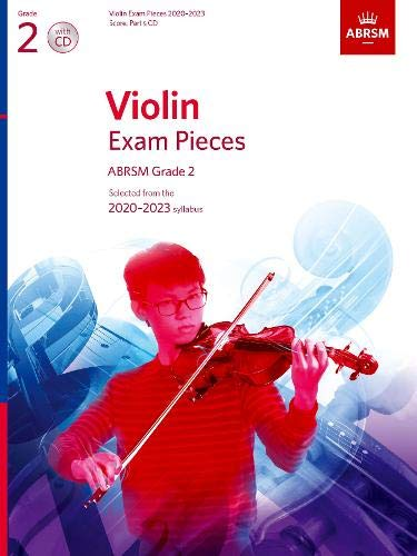 Violin Exam Pieces 2020-2023, ABRSM Grade 2, Score, Part & CD: Selected from the 2020-2023 syllabus (ABRSM Exam Pieces) ()