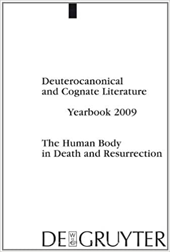 Rapidshare kostenlose Downloads Bücher Deuterocanonical and Cognate Literature. Yearbook / The Human Body in Death and Resurrection: 2009 (Deuterocanonical and Cognate Literature: Yearbook 2009) in German CHM B00621ASYY
