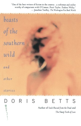 Beasts of the Southern Wild and Other Stories (Of Southern Wild Beast)
