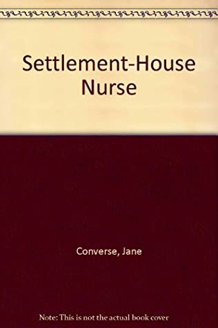 book cover of Settlement-house Nurse