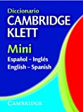 Diccionario Cambridge Klett Mini Español-Inglés/English-Spanish, Cambridge University Press, 0521544777