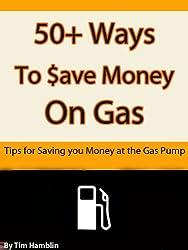 50+ Ways to Save Money on Gas
