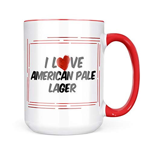 Neonblond Custom Coffee Mug I Love American Pale Lager Beer 15oz Personalized ()