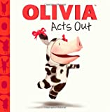 Olivia Acts Out, , 1416985719