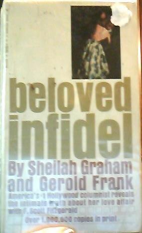 Beloved Infidel [Paperback] by Sheilah Graham and Gerold Frank
