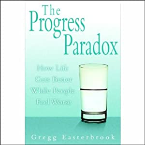 The Progress Paradox Hörbuch
