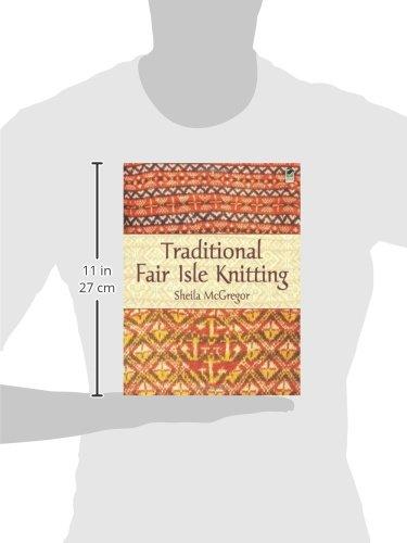 Traditional Fair Isle Knitting (Dover Knitting, Crochet, Tatting ...
