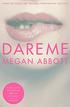 Dare Me by [Abbott, Megan]