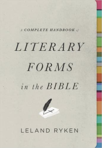 A Complete Handbook of Literary Forms in the Bible: Leland