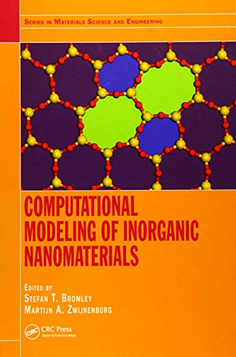 Computational Modeling of Inorganic Nanomaterials (Series in Materials Science and Engineering)
