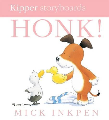 Honk (Kipper): Mick Inkpen: 9780340956724: Amazon.com: Books