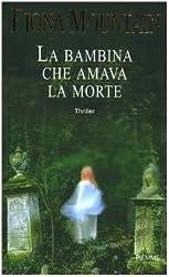 La Bambina Che Amava La Morte (Pale As the Dead)