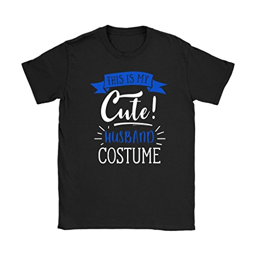 Last Minute Costume Ideas - This is My Cute Husband T-Shirt - Women's Sized Tee, - Minute Last Ideas Costume