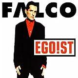 Falco - Egoist