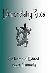 Demonolatry Rites Kindle Edition