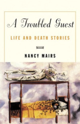 Read Online A Troubled Guest: Life and Death Stories pdf