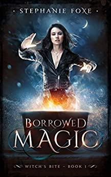 Borrowed Magic - Stephanie Foxe
