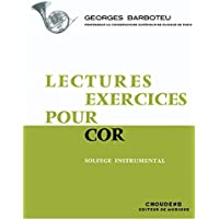 Georges Barboteu: Lectures Exercices pour Cor - Solfege Instrumental