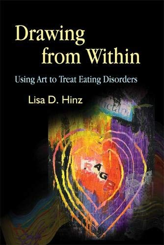 Drawing from Within: Using Art to Treat Eating Disorders (Best Therapy For Anorexia)