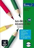 Les clés du nouveau Delf. A2. Con CD Audio. Per le Scuole superiori: Les clés du nouveau DELF A2 - Libro del alumno + CD (Fle- Texto Frances)