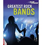 Greatest Rock Bands by Rooney, Anne ( Author ) ON Sep-13-2012, Hardback
