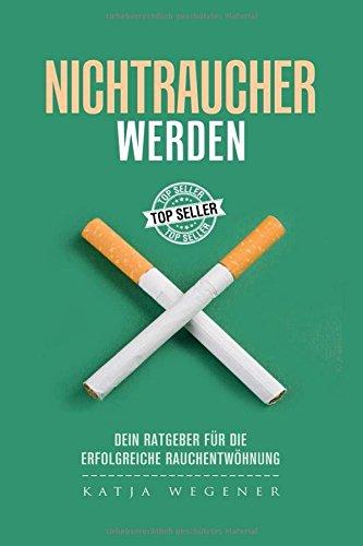 Nichtraucher werden: Dein Ratgeber für die erfolgreiche Rauchentwöhnung