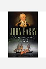 Tim Mcgrath'sjohn Barry: An American Hero in the Age of Sail [Hardcover](2010) Hardcover
